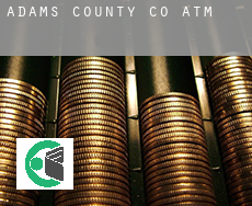 Adams County  atms
